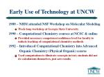 early use of technology at uncw4