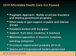 2010 affordable health care act passed