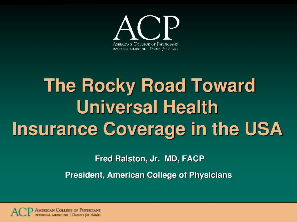 the rocky road toward universal health insurance coverage in the usa l.