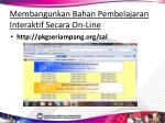 membangunkan bahan pembelajaran interaktif secara on line
