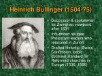 heinrich bullinger 1504 75
