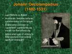 johann oecolampadius 1482 1531