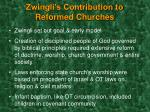 zwingli s contribution to reformed churches