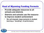 goal of wyoming funding formula