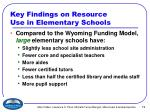 key findings on resource use in elementary schools
