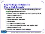 key findings on resource use in high schools