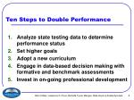 ten steps to double performance