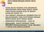 kawalan dan larangan akta arkib negara 2003 akta 692