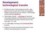 development technological transfer