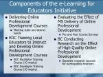 components of the e learning for educators initiative