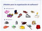 modelo para la organizaci n de software