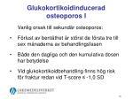 glukokortikoidinducerad osteoporos i