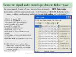 sauver un signal audio num rique dans un fichier wave