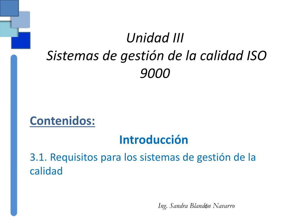 unidad iii sistemas de gesti n de la calidad iso 9000 l.