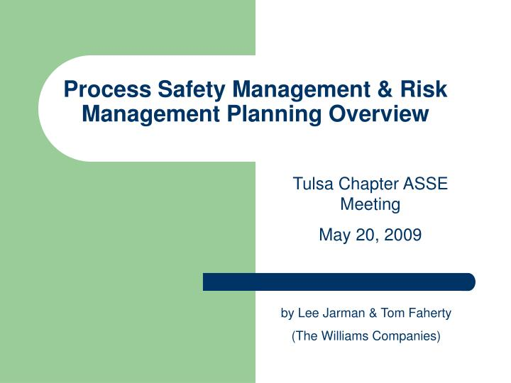 process safety management risk management planning overview n.