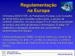 regulamenta o na europa
