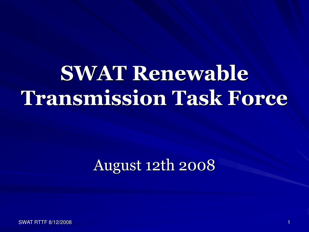 swat renewable transmission task force l.