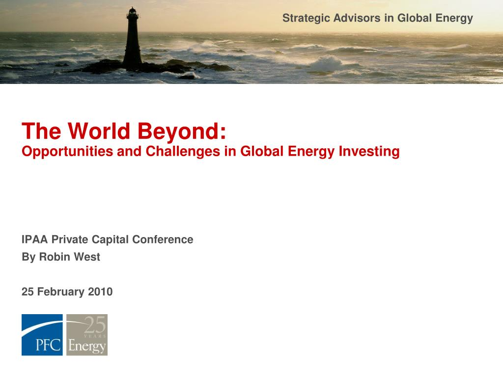 the world beyond opportunities and challenges in global energy investing l.