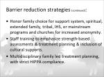 barrier reduction strategies continued