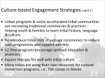 culture based engagement strategies cont