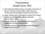 presentation joseph gone phd