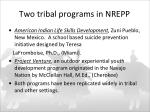 two tribal programs in nrepp