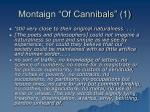 montaign of cannibals 1