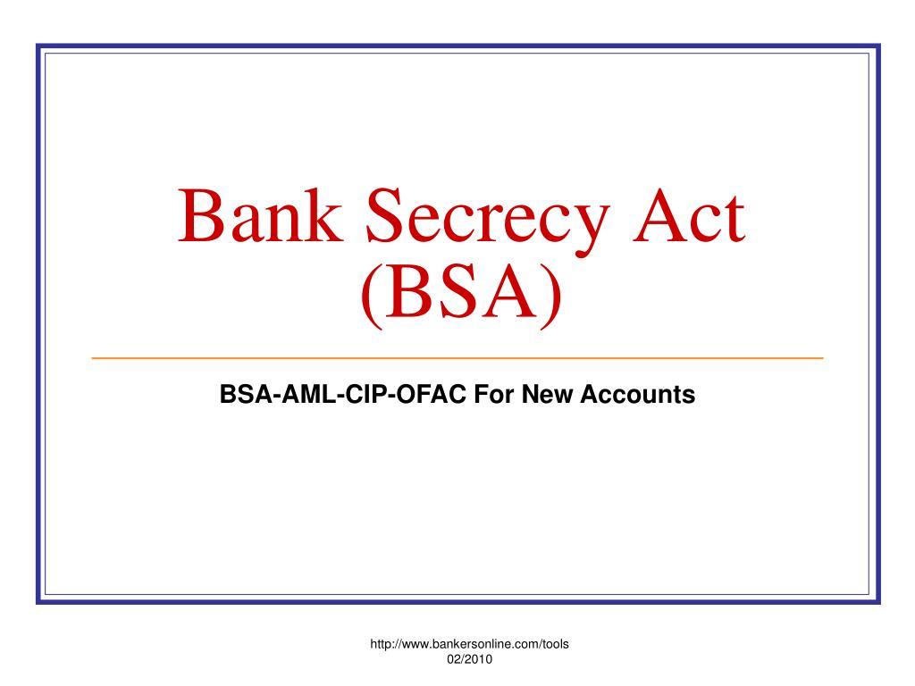 bank secrecy act bsa l.