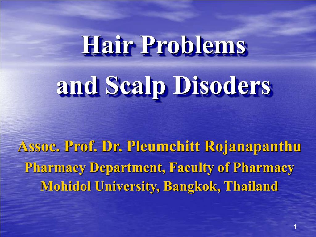 hair problems and scalp disoders l.