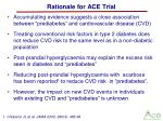 rationale for ace trial