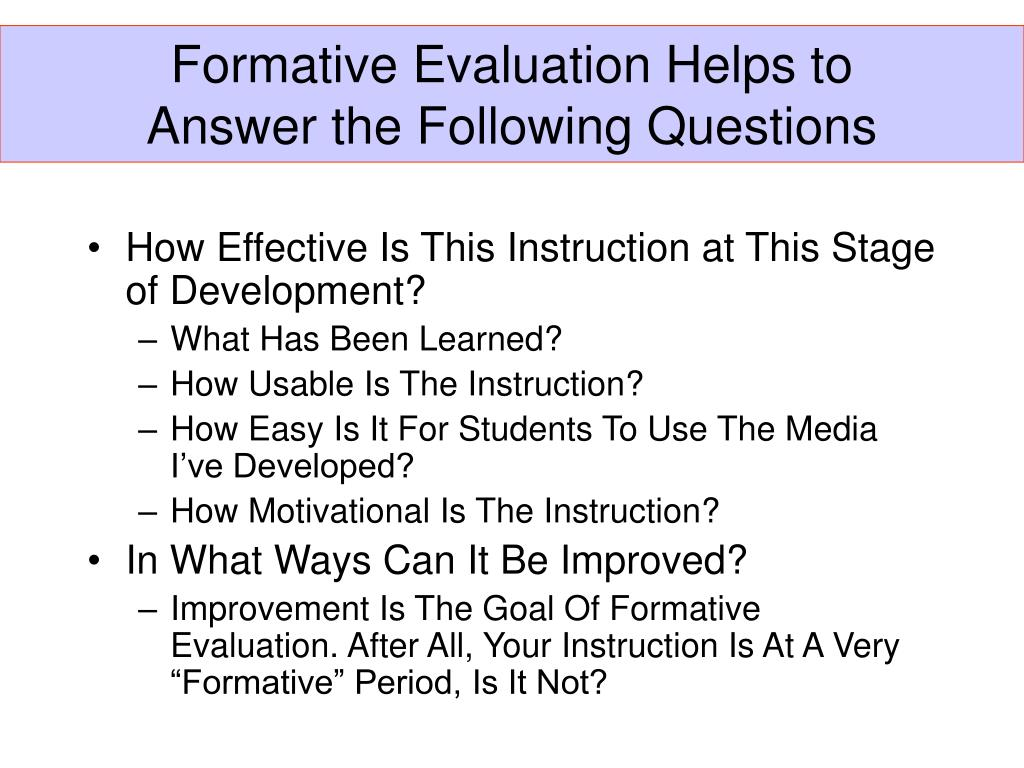 Formative Evaluation Helps to