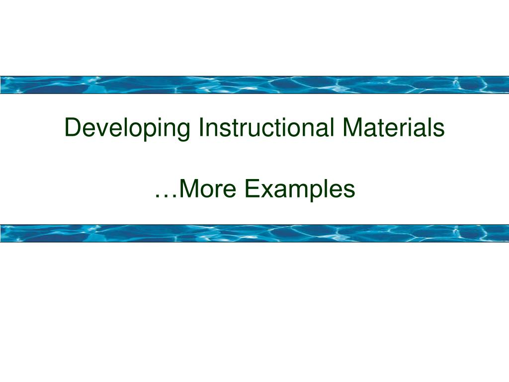 Developing Instructional Materials
