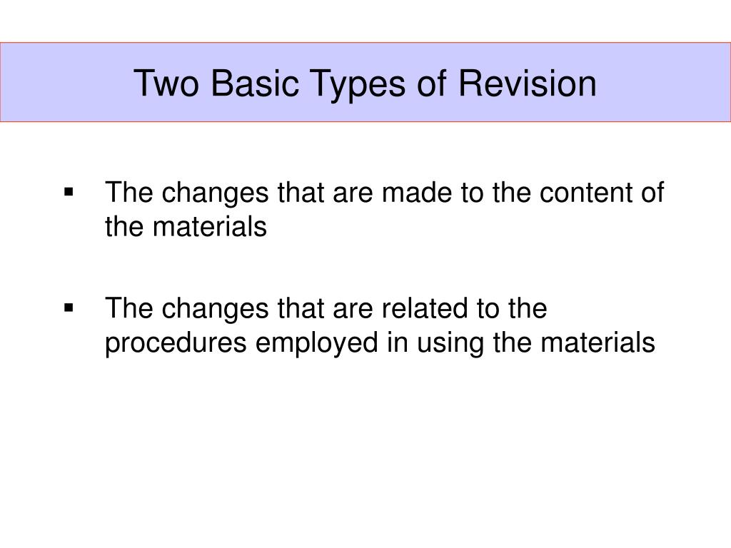 Two Basic Types of Revision