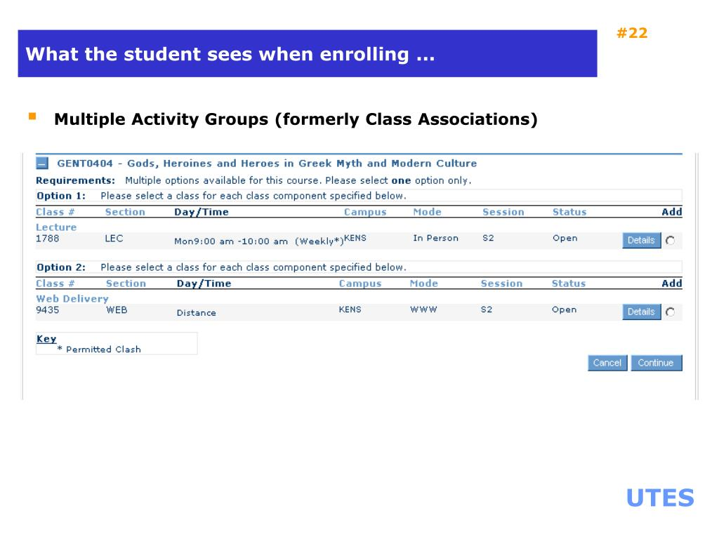 What the student sees when enrolling ...