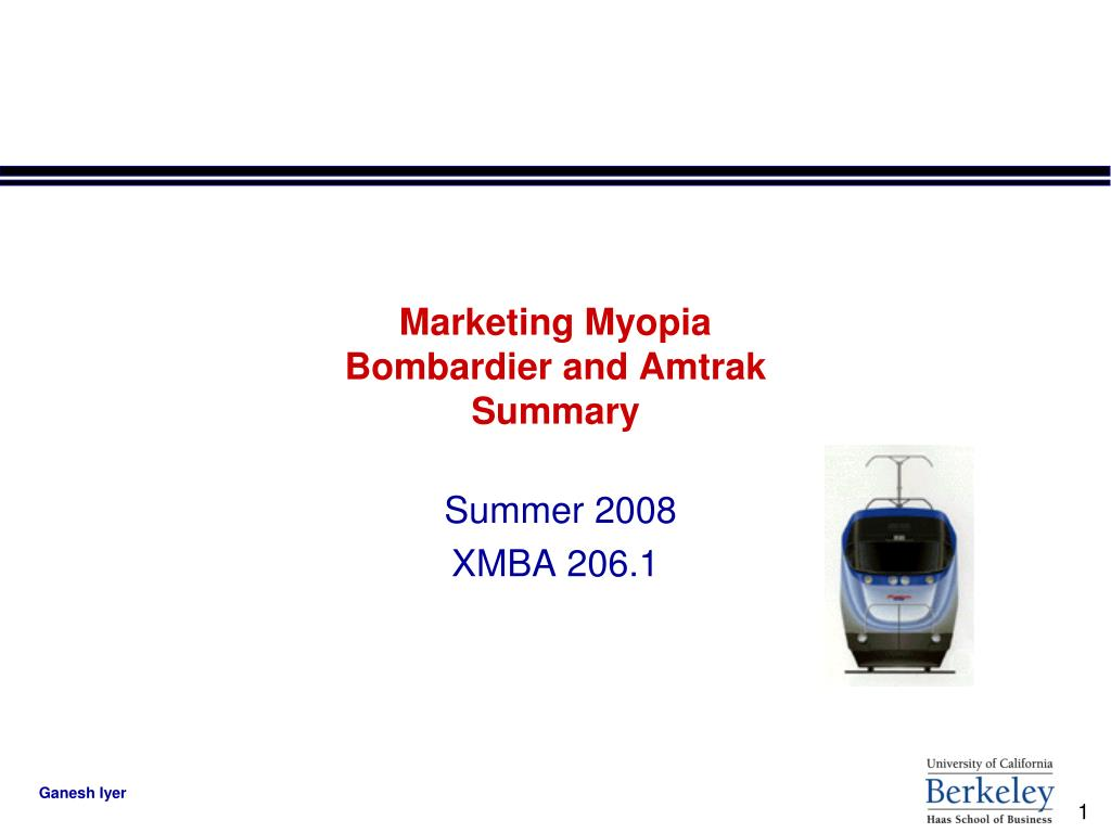 marketing myopia bombardier and amtrak summary l.
