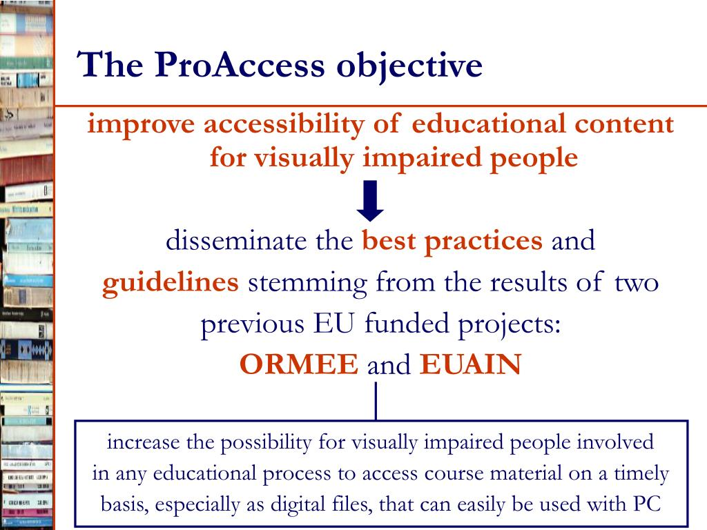 The ProAccess objective