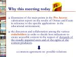 why this meeting today