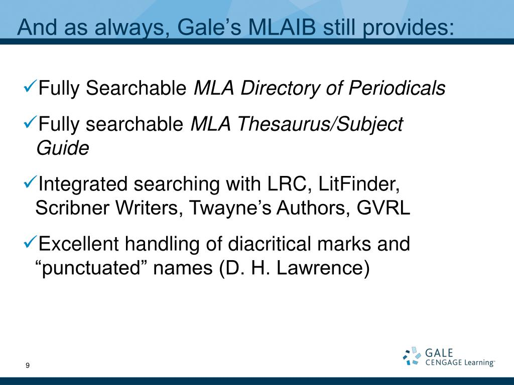 And as always, Gale's MLAIB still provides: