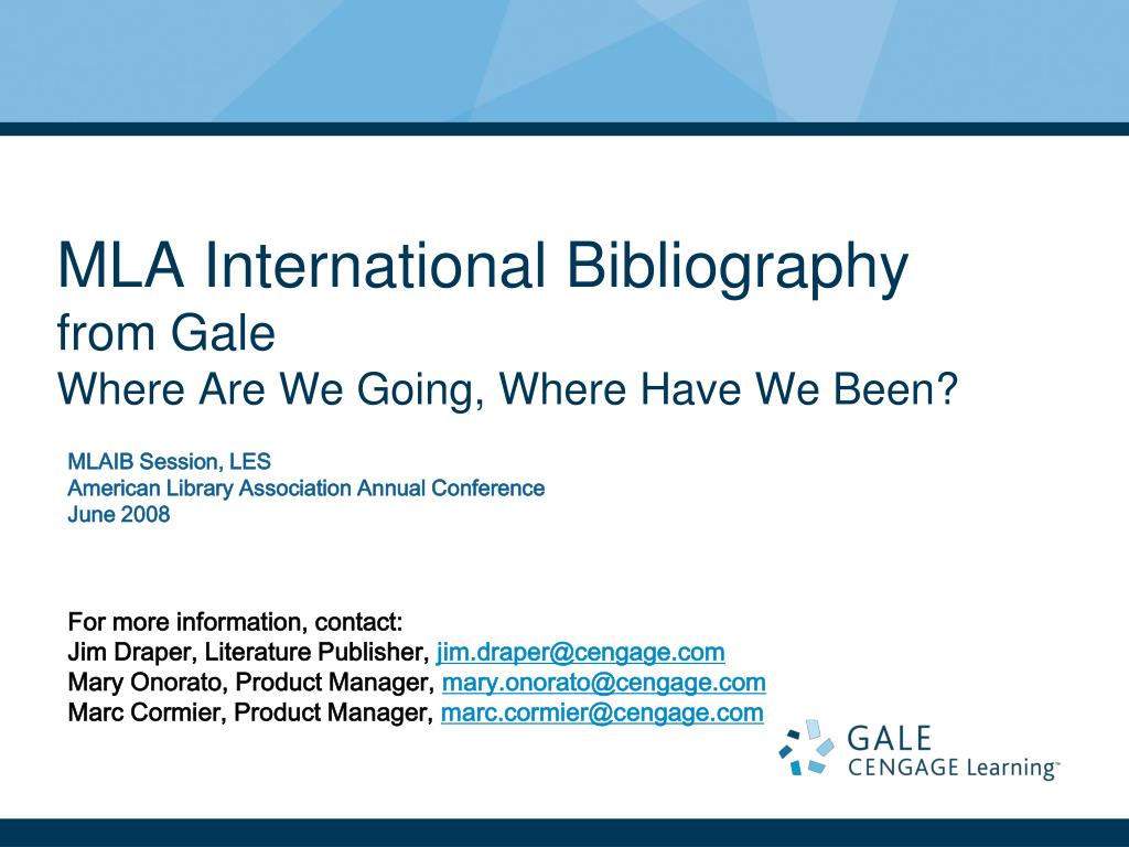 mla international bibliography from gale where are we going where have we been l.