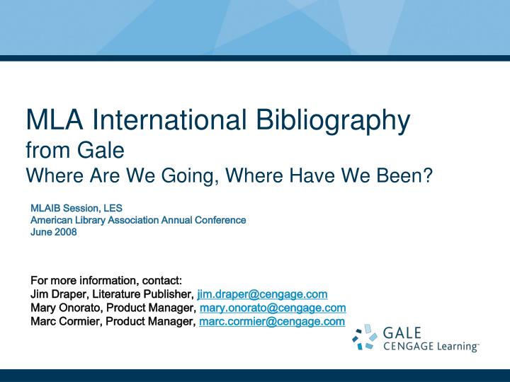 Mla international bibliography from gale where are we going where have we been