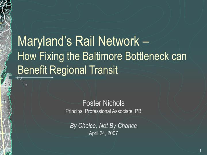 maryland s rail network how fixing the baltimore bottleneck can benefit regional transit n.