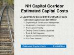 nh capitol corridor estimated capital costs