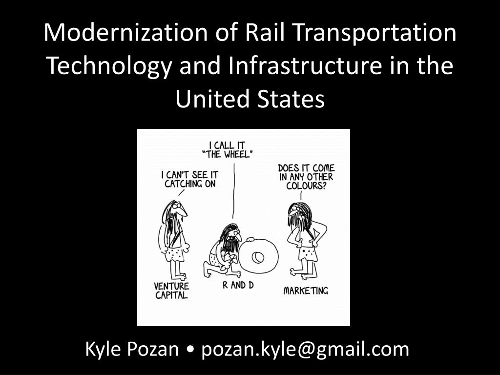 modernization of rail transportation technology and infrastructure in the united states l.