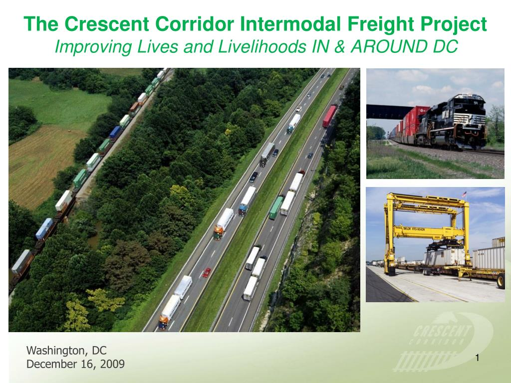 the crescent corridor intermodal freight project improving lives and livelihoods in around dc l.