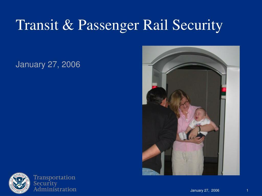 transit passenger rail security l.