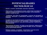 potencialidades tecnol gicas