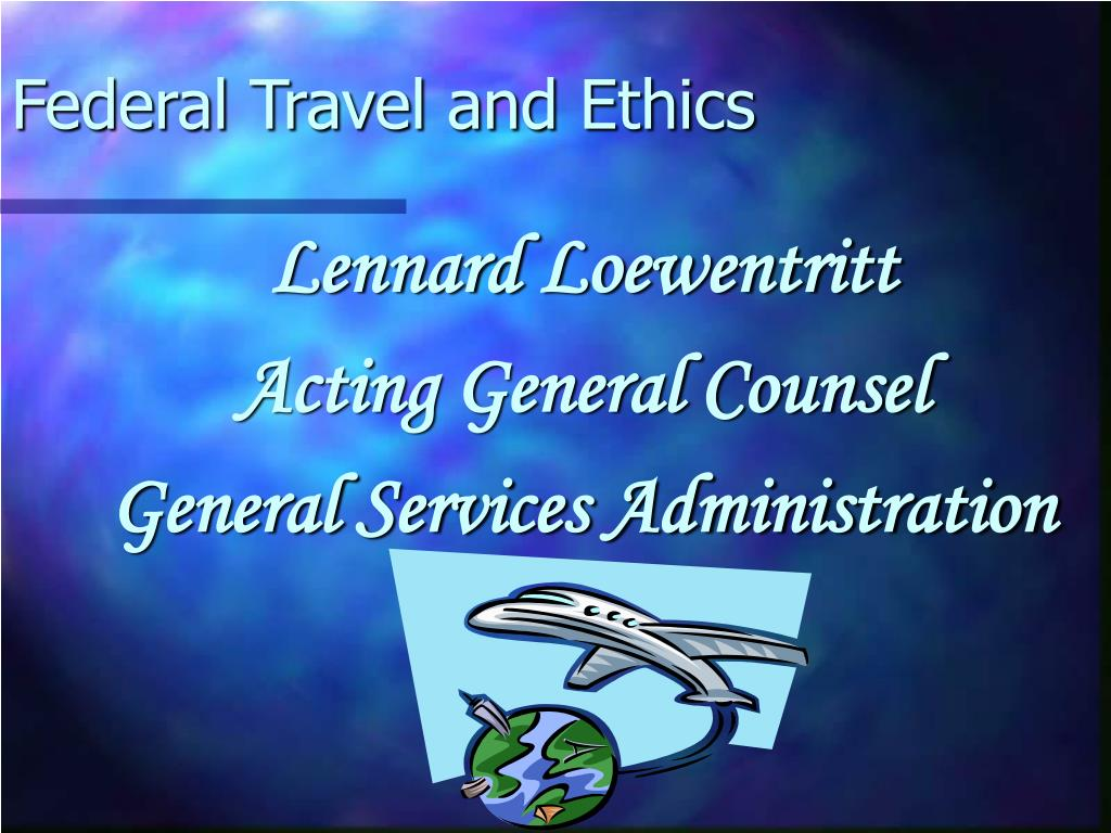 federal travel and ethics l.