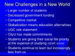 new challenges in a new world