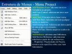 estrutura de menus menu project