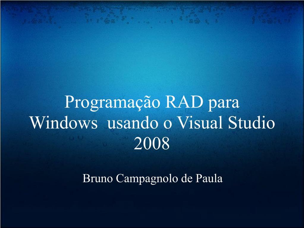 programa o rad para windows usando o visual studio 2008 l.
